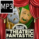 The Theatric Fantastic MP3