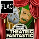 The Theatric Fantastic FLAC